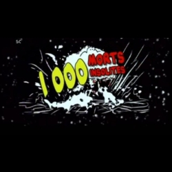 1000 Morts Insolites