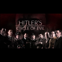[Serie] Hitler et le cercle du mal Ashley Morris  Guy Smith  Matthew Hinchcliffe  Simon Deeley  Vicky Matthews