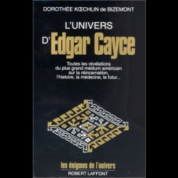 L'univers d'Edgar Cayce : Tome 1