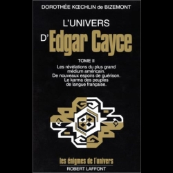 L'univers d'Edgar Cayce, tome 2
