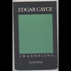 Edgar Cayce - Channeling
