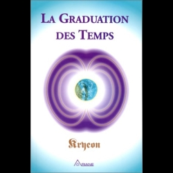 Tome 1 - La Graduation des Temps Kryeon  Lee Carroll