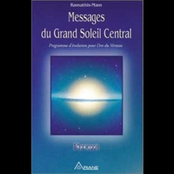 Messages du Grand Soleil Central. KROM  Ramathis-Mam