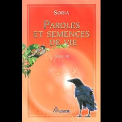 Paroles et semences de vie - Tome 7 Soria