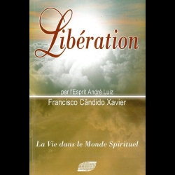 [LVDMS] André Luiz - Tome 6 - Liberation Chico Xavier