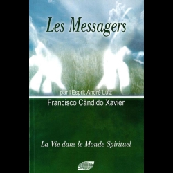 [LVDMS] André Luiz - Tome 2 - Les Messagers Chico Xavier