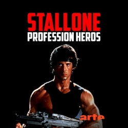 Stallone, Profession Héros