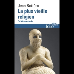 La plus vieille religion - En Mésopotamie