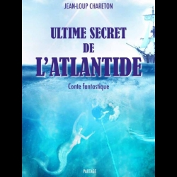 Ultime secret de l'atlantide