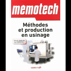 Mémotech - Méthodes et production en usinage