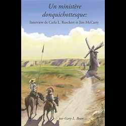 Un ministère donquichottesque - Interview de Carla L. Rueckert et Jim McCarty