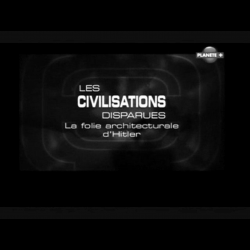 [Serie] Les civilisations disparues (Planet)