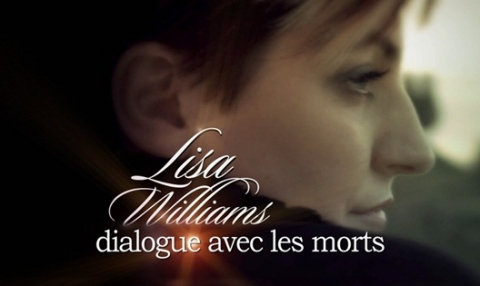 [Serie] Lisa Williams - Dialogue avec les morts