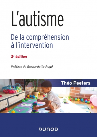 L'autisme - De la compréhension à l'intervention